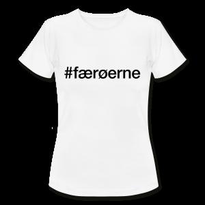 Færøerne - hashtag som tryk på t-shirt - #færøerne