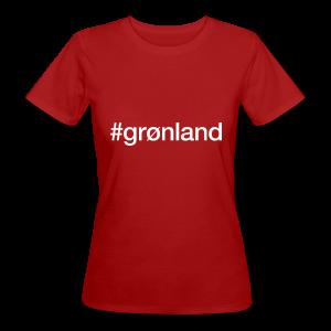 Grønland - hashtag som tryk på t-shirt - #grønland